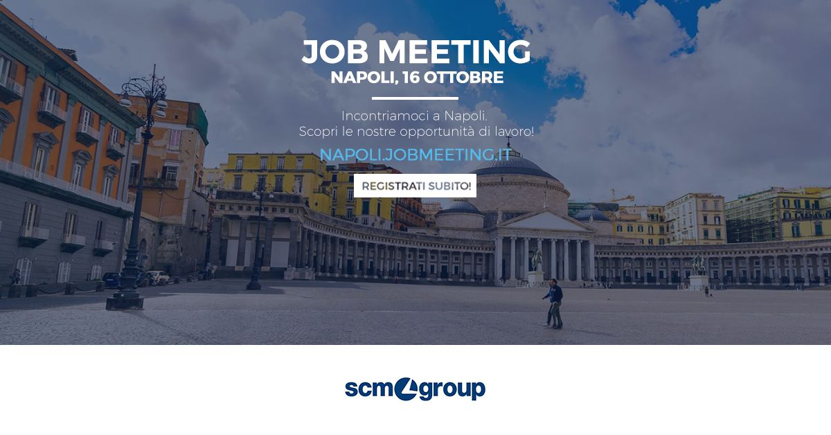 Scm Group a Job Meeting NAPOLI 2018